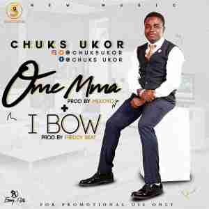 Chuks Ukor - Ome Mma